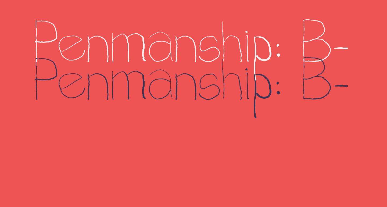 Penmanship: B-