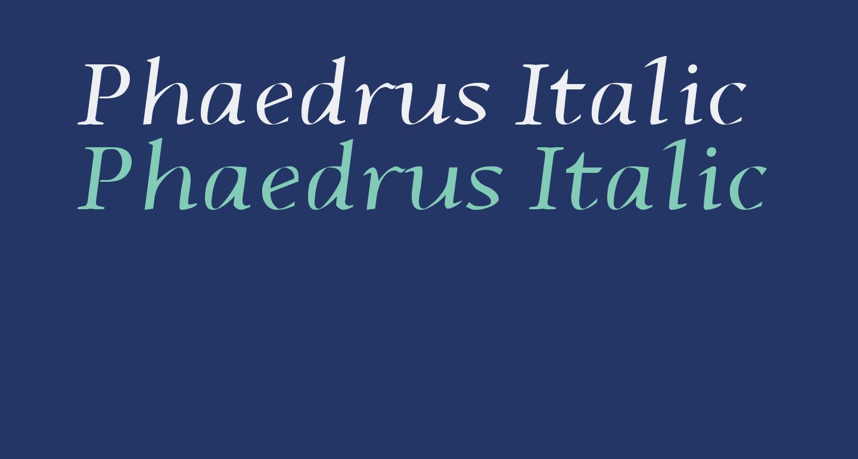 Phaedrus Italic
