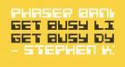 Phaser Bank Bold