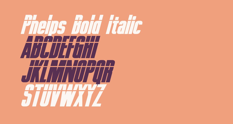 Phelps Bold Italic