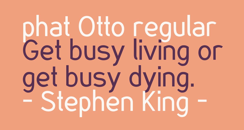 phat Otto regular