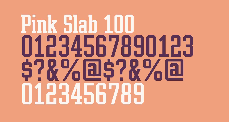 Pink Slab 100
