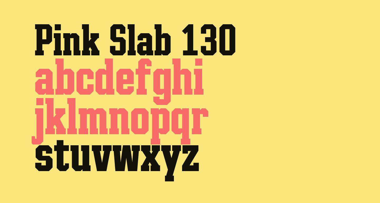 Pink Slab 130