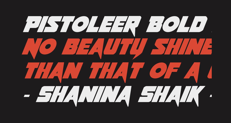 Pistoleer Bold Italic