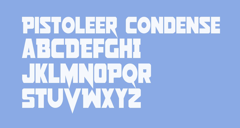 Pistoleer Condensed