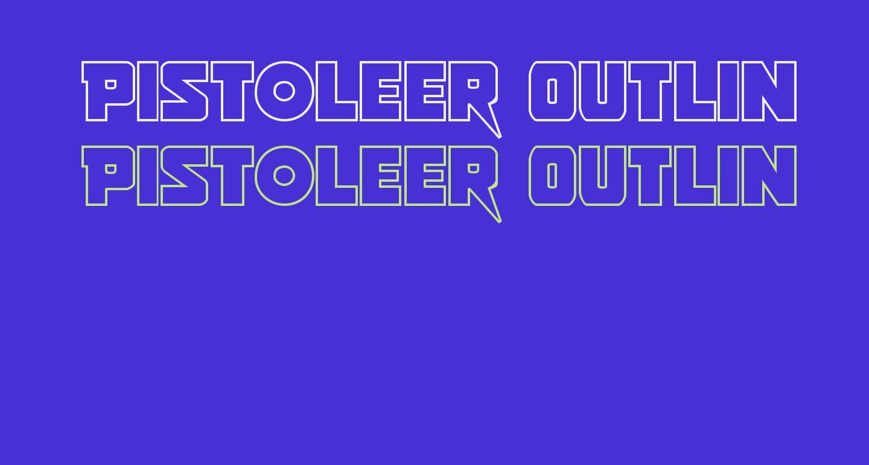 Pistoleer Outline Regular