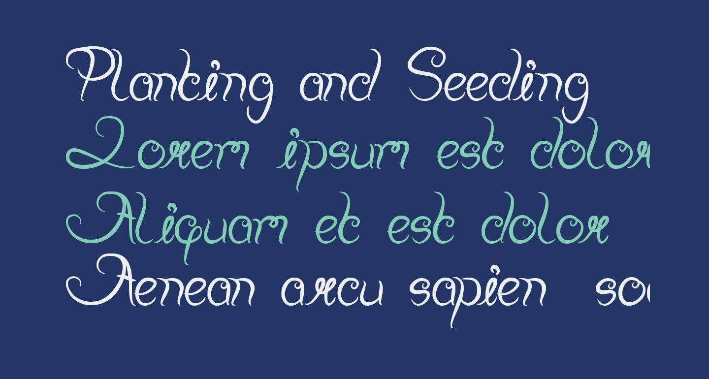 Planting and Seeding