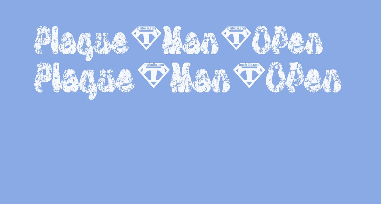 Plaque-Man-Open