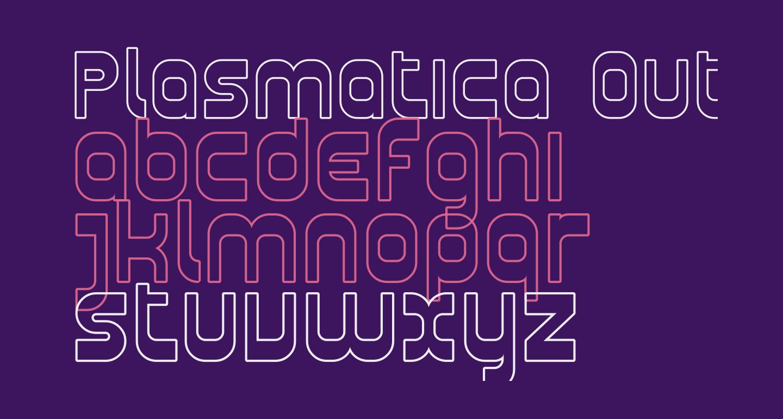 Plasmatica Outline