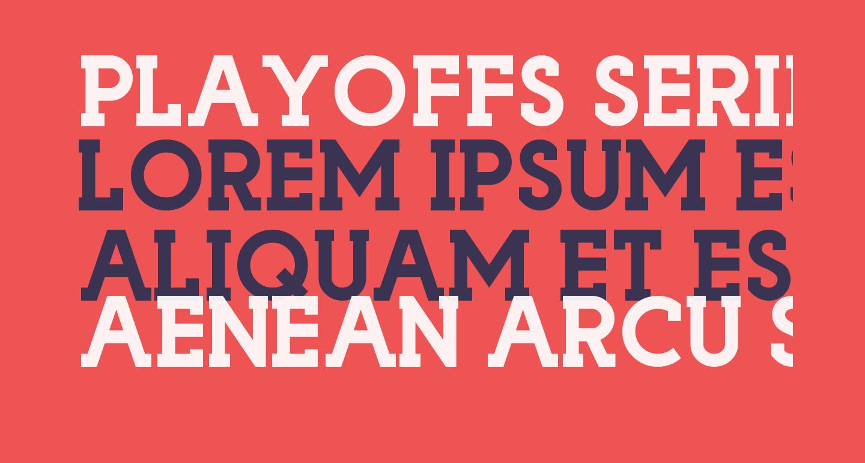 Playoffs Serif