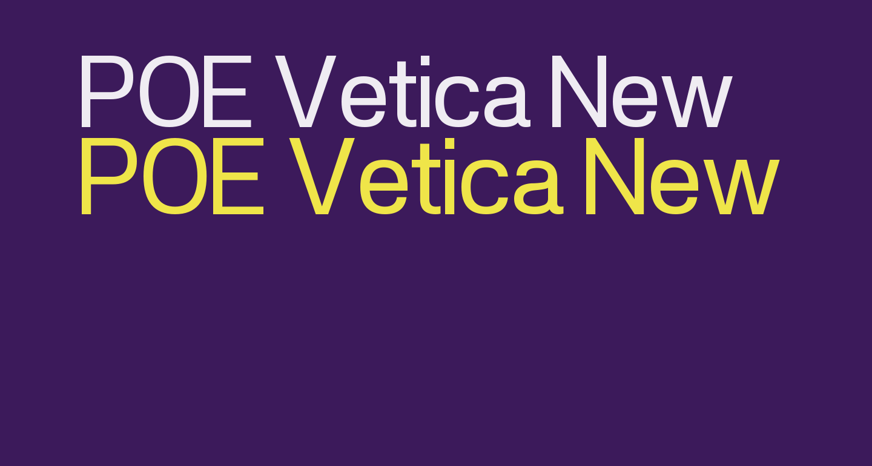 POE Vetica New