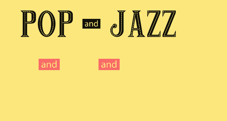 POP & JAZZ