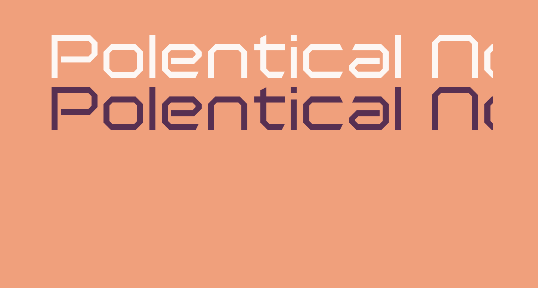 Polentical Neon Regular