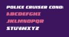 Police Cruiser Condensed Italic
