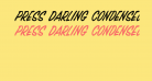 Press Darling Condensed Italic