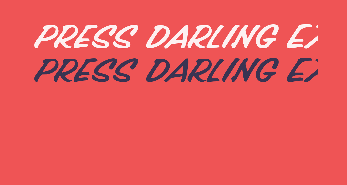 Press Darling Expanded Italic