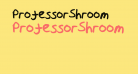 ProfessorShroom