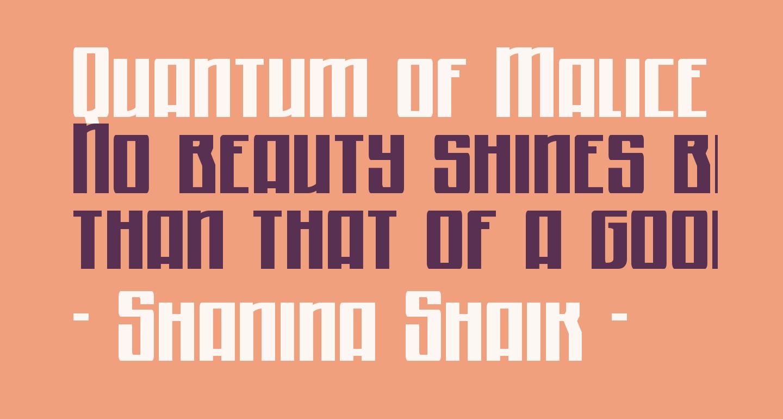 Quantum of Malice Condensed