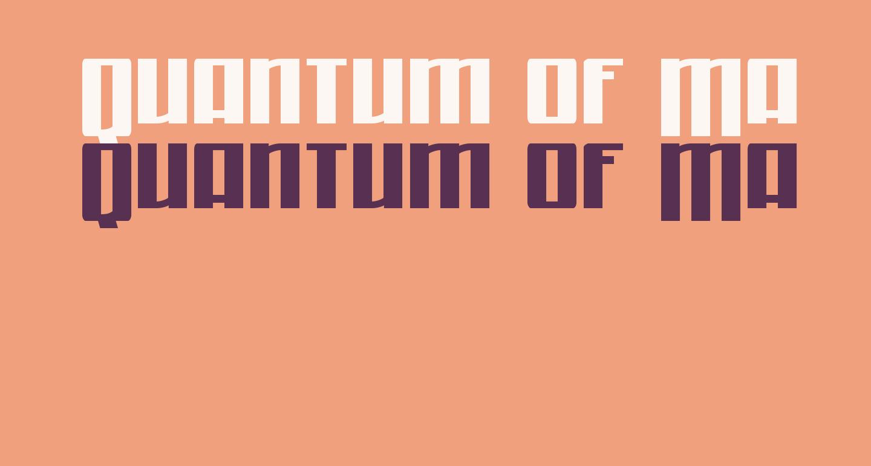 Quantum of Malice Drop