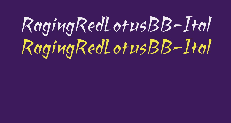 RagingRedLotusBB-Italic