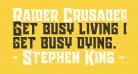 Raider Crusader Straight