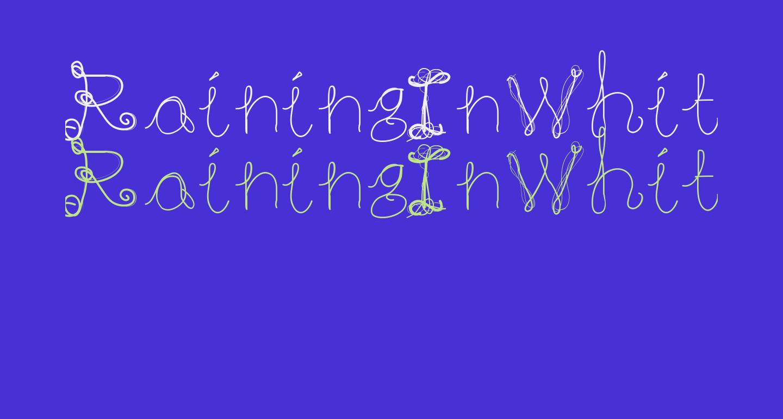 RainingInWhite