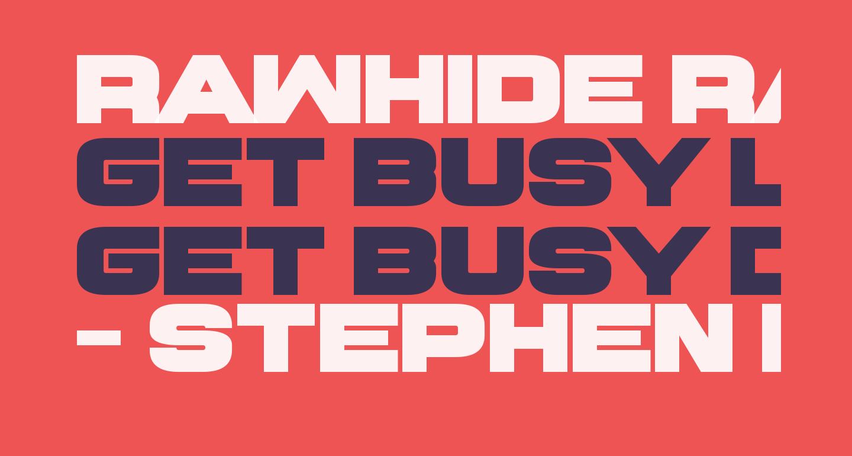 Rawhide Raw 2016