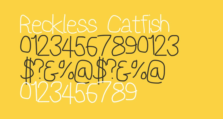 Reckless Catfish