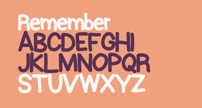 Remember