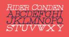 Rider Condensed Light Italic