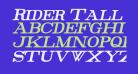 Rider Tall Ultra-condensed Bold Italic