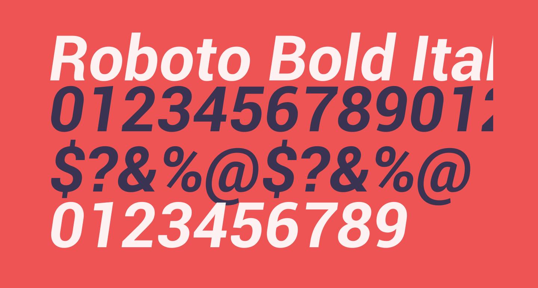 Roboto Bold Italic