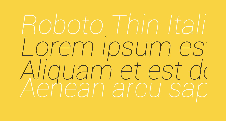 Roboto Thin Italic