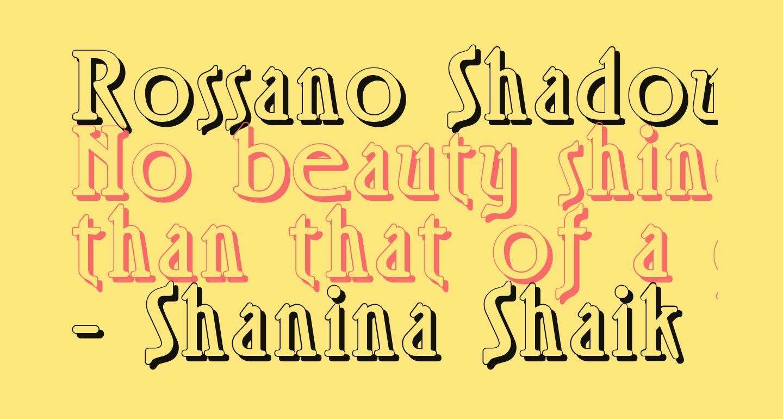 Rossano Shadow