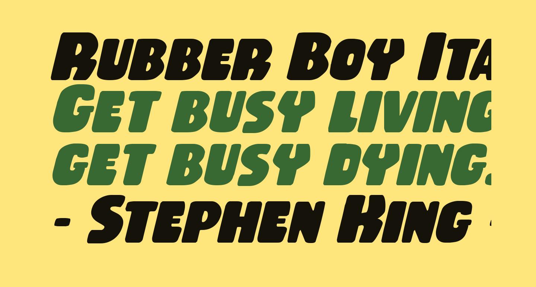 Rubber Boy Italic