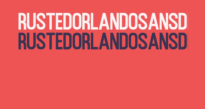 RustedOrlandoSansDemo