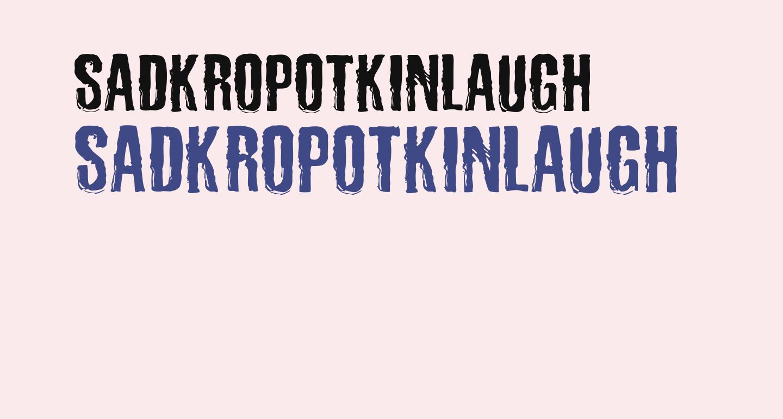 SadKropotkinLaugh