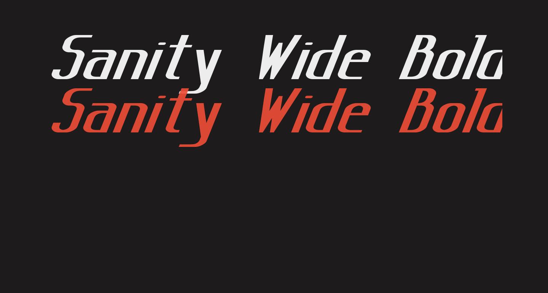 Sanity Wide Bold Italic