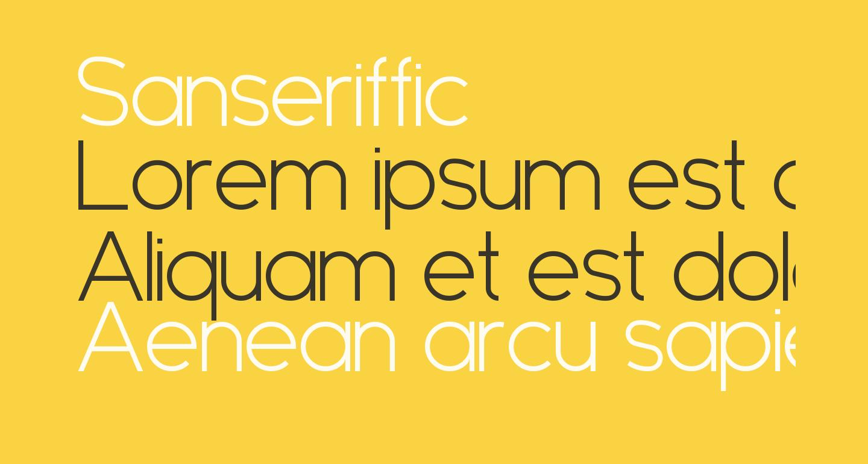 Sanseriffic