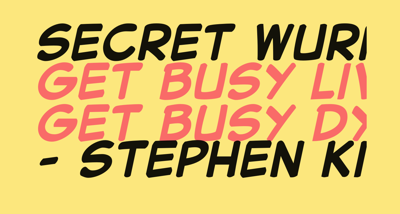 Secret Wurps Bold Italic