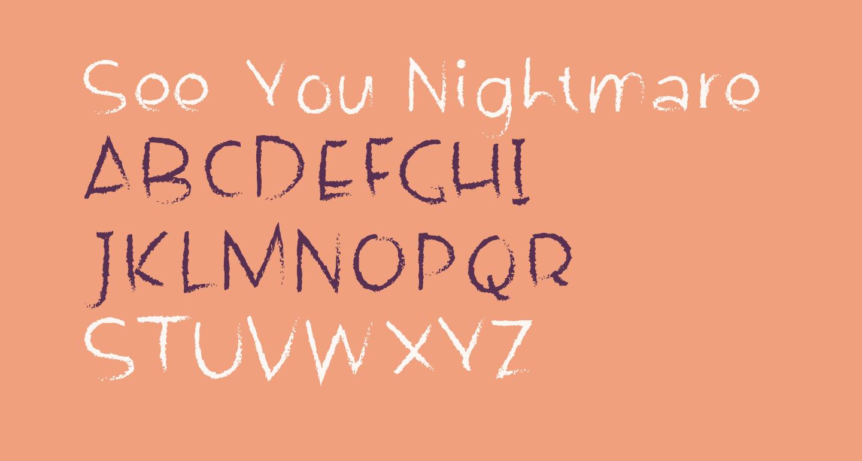 See You Nightmare Regular