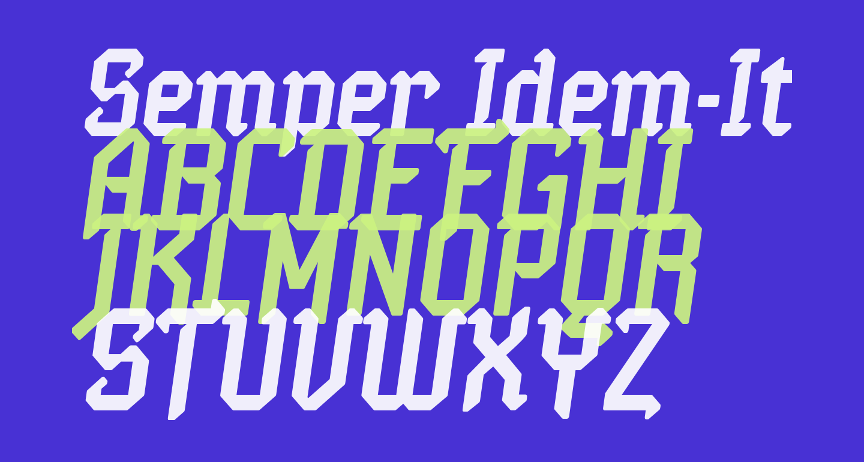 Semper Idem-Italic
