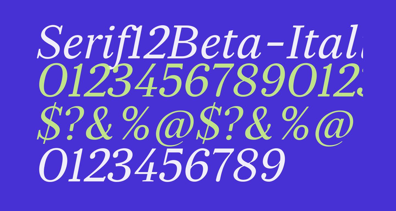 Serif12Beta-Italic