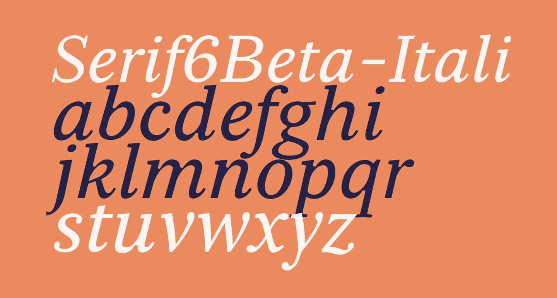 Serif6Beta-Italic