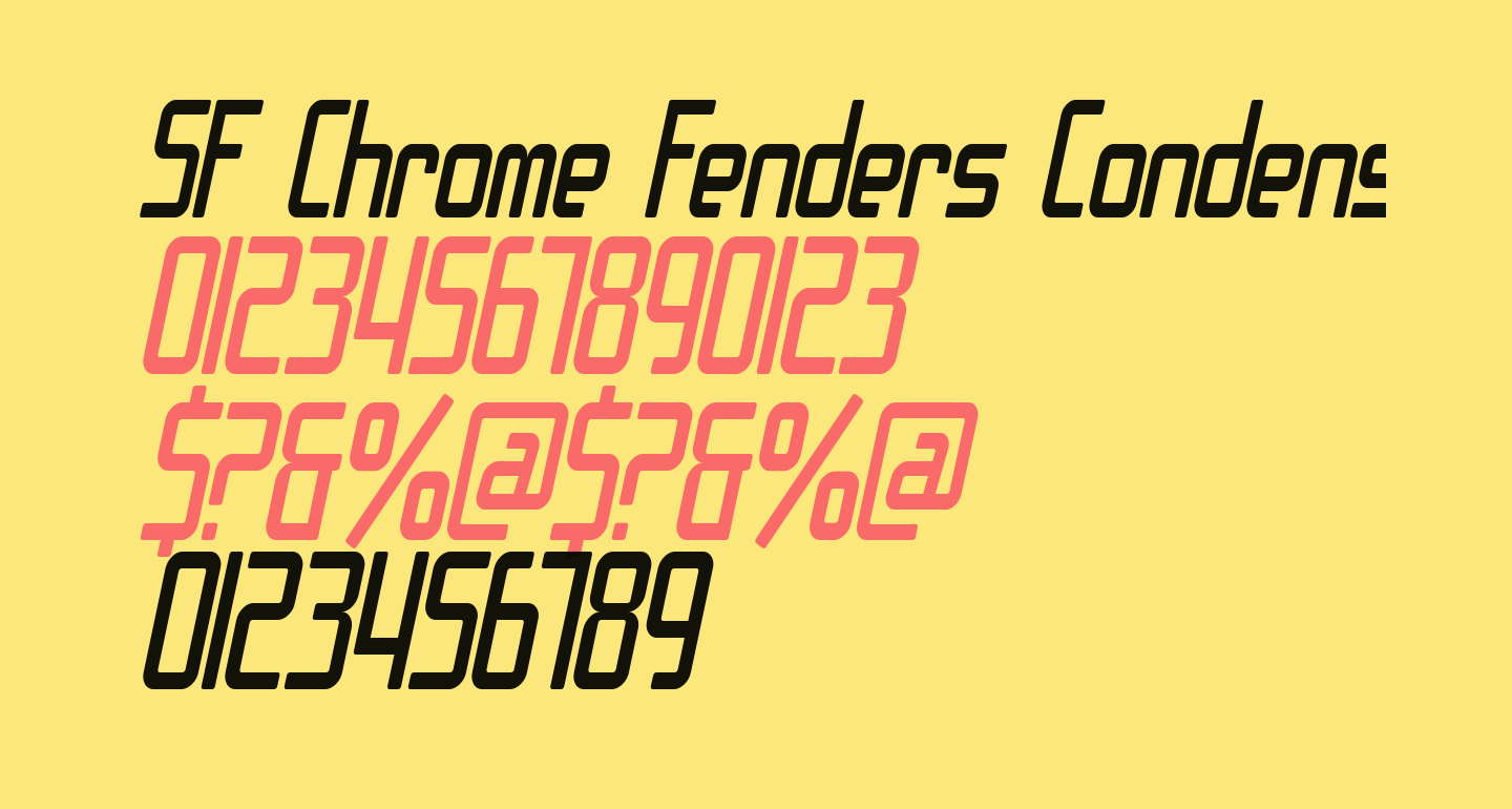SF Chrome Fenders Condensed Oblique