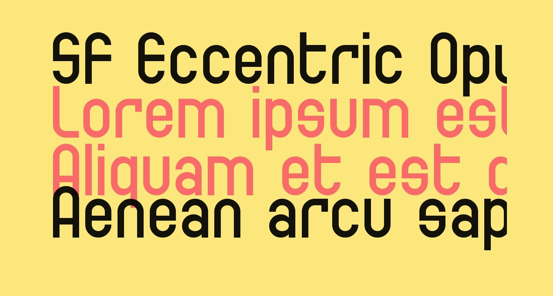 SF Eccentric Opus