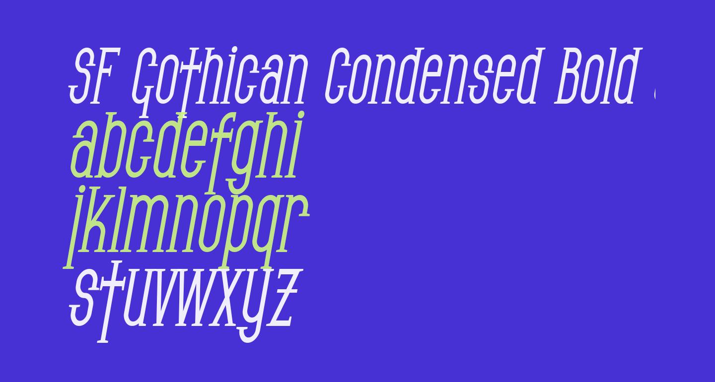 SF Gothican Condensed Bold Oblique