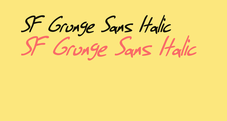 SF Grunge Sans Italic