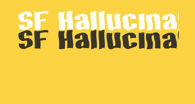 SF Hallucination