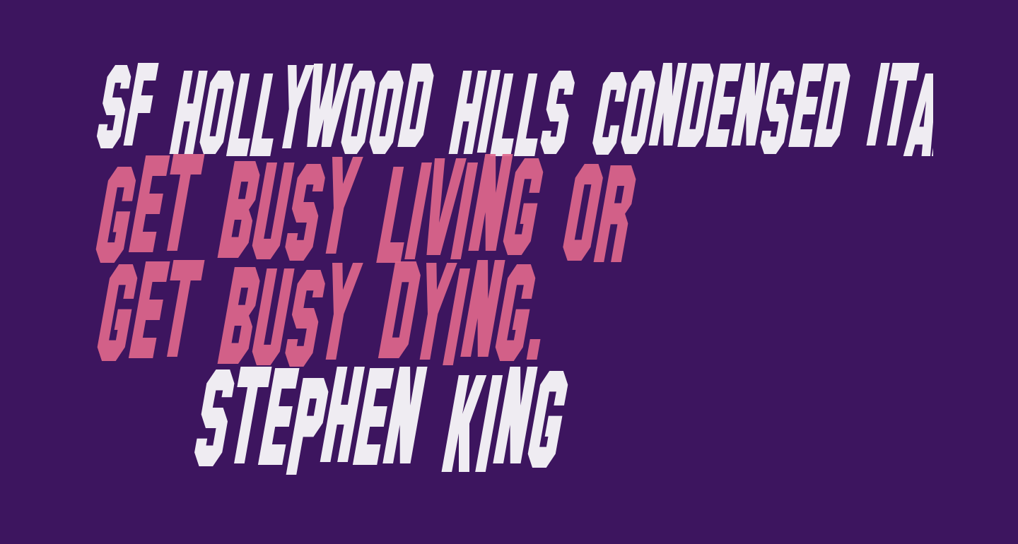 SF Hollywood Hills Condensed Italic